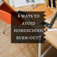 6 ways to avoid Home school Burn-out!