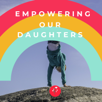 Empowering our Daughters